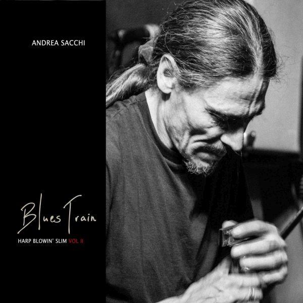 Andrea Sacchi 'Blues Train'