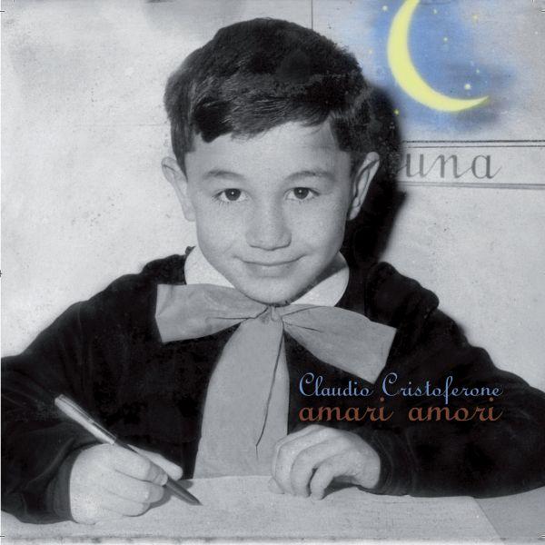 Claudio Cristoferone 'Amari amori'