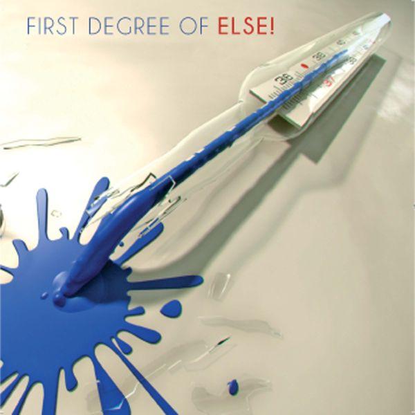 Else¡ 'First Degree Of Else'