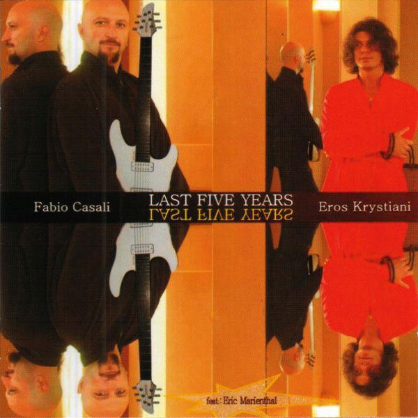 Fabio Casali e Eros Kristiani'Last Five Years'
