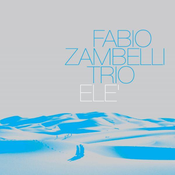 Fabio Zambelli 'Elè'