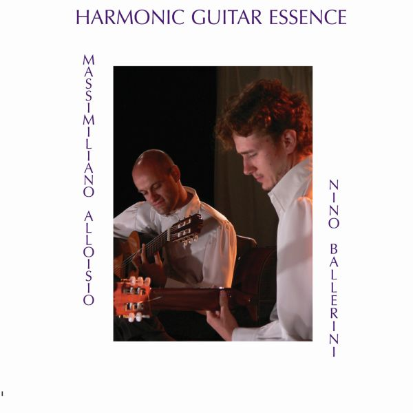 Massimiliano Alloisio Nino Ballerini 'Harmonic Guitar Essence'