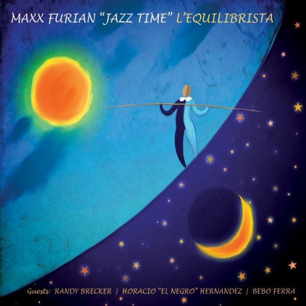 "Max Furian 'Jazz Time' - "" 'L'Equilibrista'"