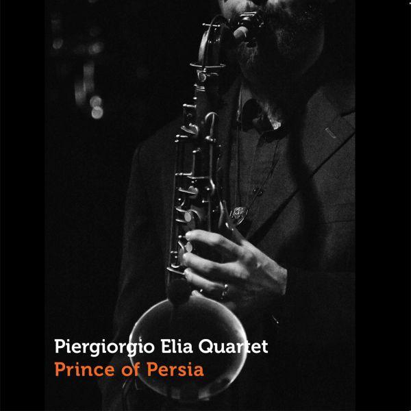 Piergiorgio Elia Quartet 'Prince of Persia'