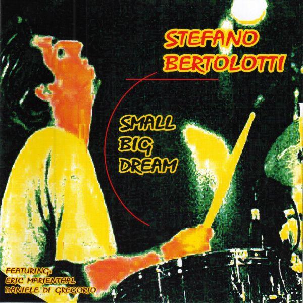 Stefano Bertolotti Small Big Dream