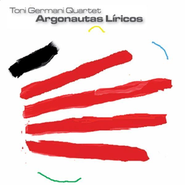 Toni Germani Quartet 'Argonautas Liricos'