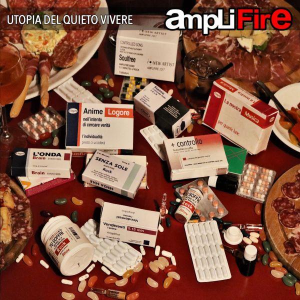 Amplifire - Utopia del quieto vivere