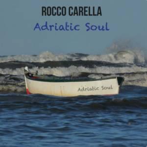 Rocco Carella Adriatic Soul