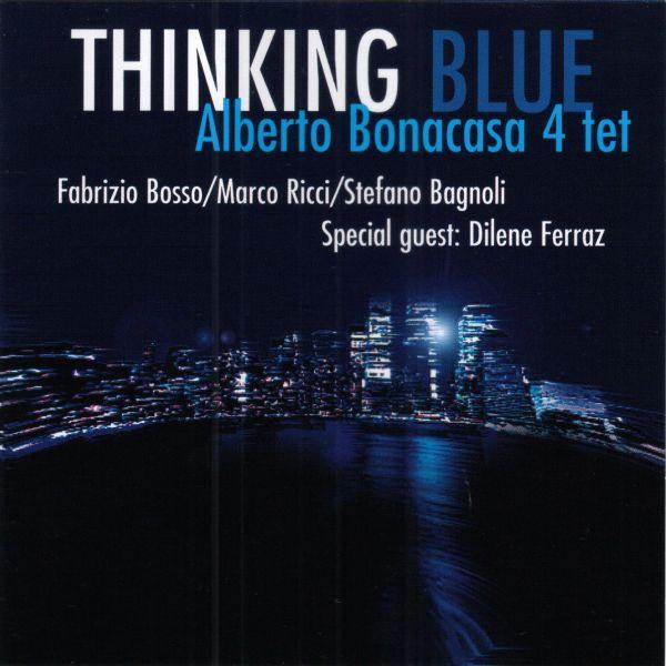 Alberto Bonacasa 4 Tet 'Thinking Blue'