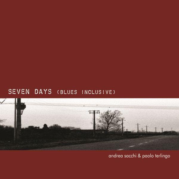 Paolo Terlingo Andfrea Sacchi 'Seven Days'