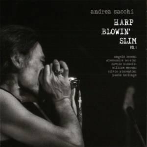 Andrea Sacchi 'Harp Blowin Slim'