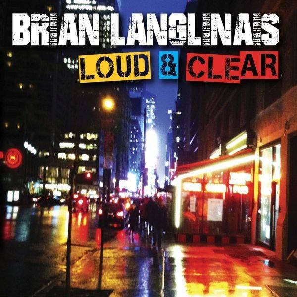 Brian Langlinais 'Loud & Clear'