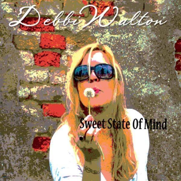 Debbi Walton 'Sweet State Of Mind'