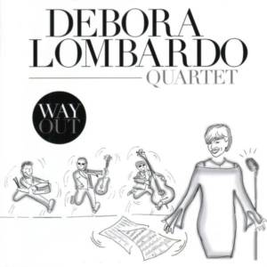 Debora Lombardo 'Way Out'