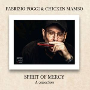 fabrizio poggi e chicken mambo spirit of mercy