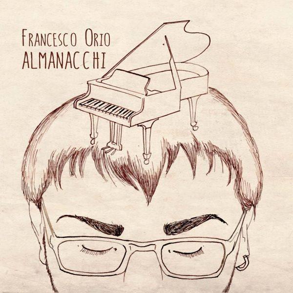 Francesco Orio 'Piano Solo Almanacchi'