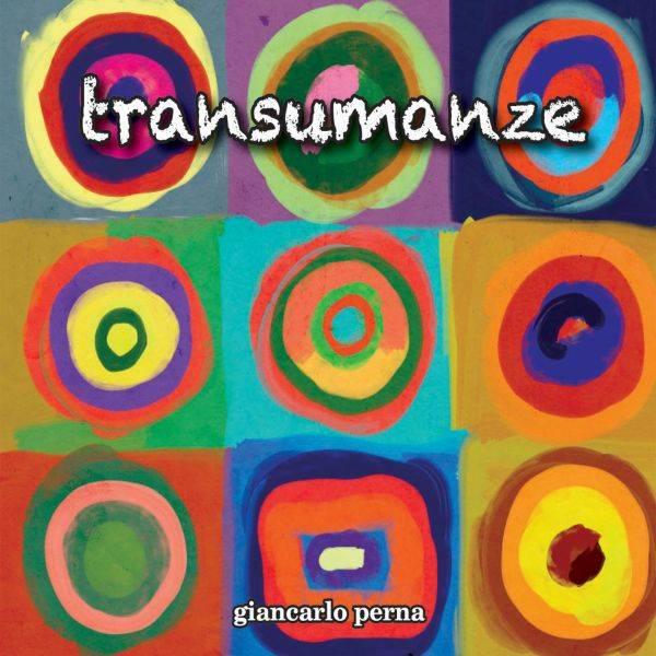 Giancarlo Perna 'Transumanze'