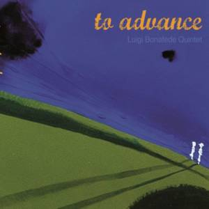 Luigi Bonafede 'To Advance'