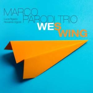 Marco Parodi Trio 'Wes Wing'