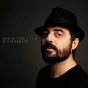Mario Ermoli Trio 'Stereoscape'