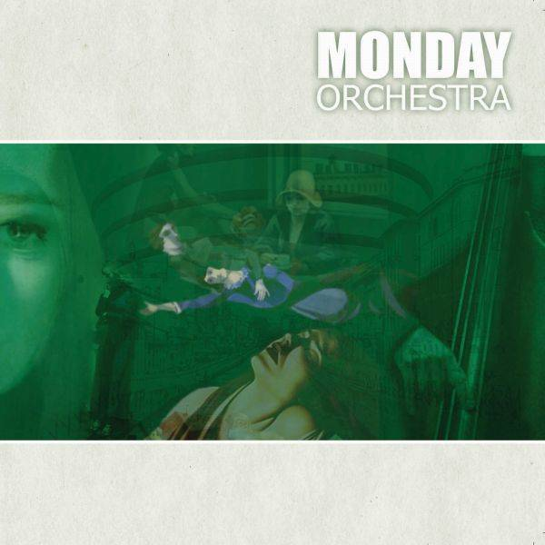 Monday Orchestra 'Monday Orchestra'