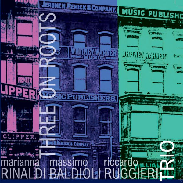 Rinaldi, Baldioli, Ruggieri Trio 'Three On Roots'