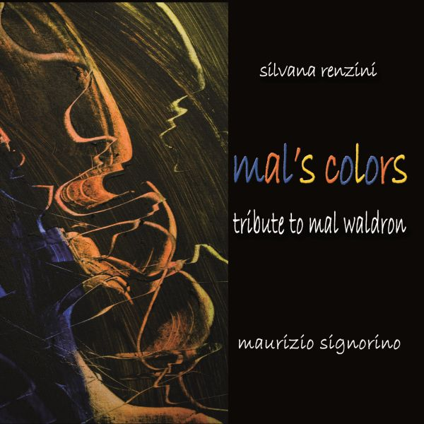 Silvana Renzini  'Mal's Colors'