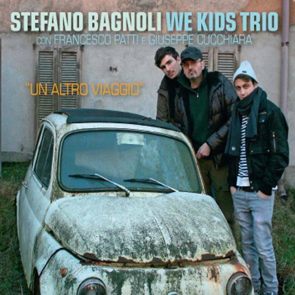 stefano-bagnoli-we-kids-trio-un-altro-viaggio