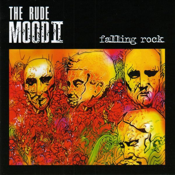 The Rude Mood 'Falling Rock'