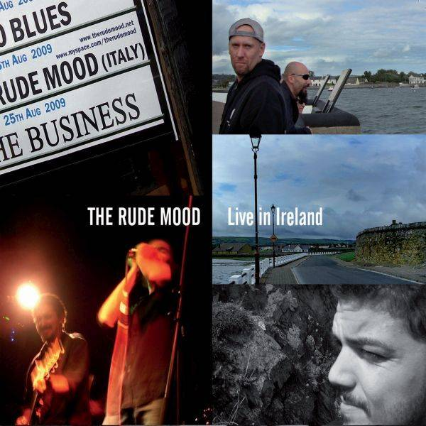 The Rude Mood 'Live in Ireland'