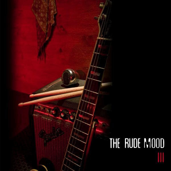 The Rude Mood 'The Rude Mood III'