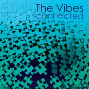 The Vibes 'Connected'