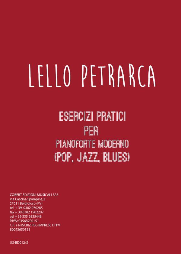 Lello Petrarca Esercizi pratici per il pianoforte moderno