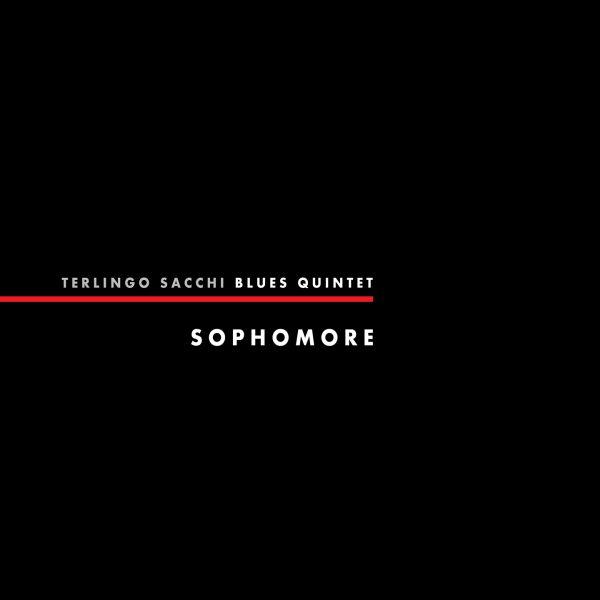 Terlingo Sacchi Blues Quintet Sophomore
