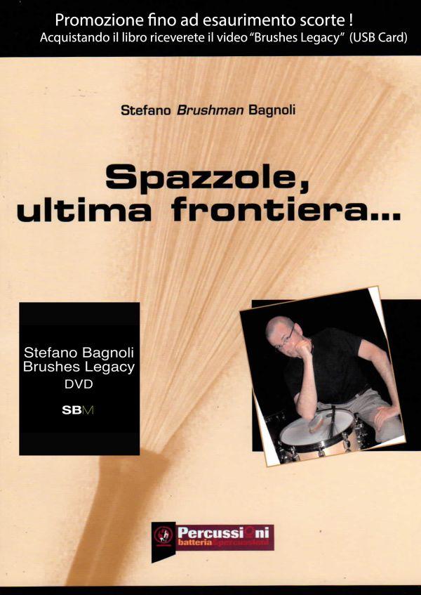 Brushes Legasy - Stefano Bagnoli