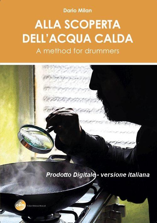 Dario Milan - Alla scoperta dell'acqua calda